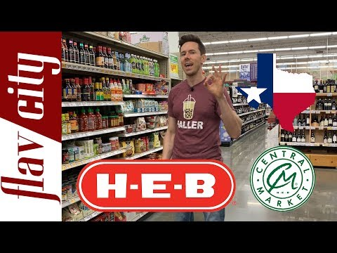 Grocery Shopping In Texas - What To Buy At HEB And Central Market