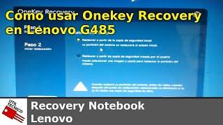 Como usar Onekey Recovery en Lenovo G485