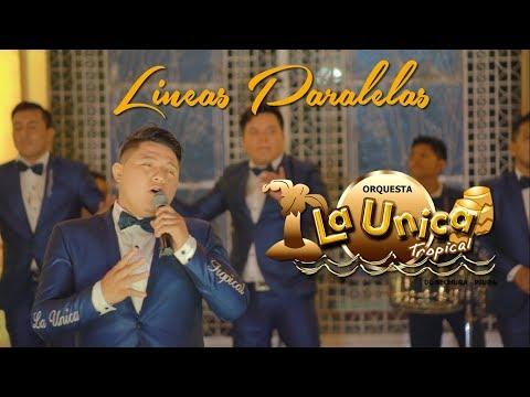 LINEAS PARALELAS - LA UNICA TROPICAL