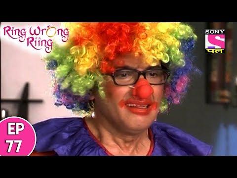 Ring Wrong Ring - रींग रॉंग रींग - Episode 77 - 3rd July, 2017