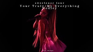 ariana-grande---yours-everything-medley-sweetener-tour