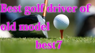 Japanese choose!Golf's Best Drivers of old model