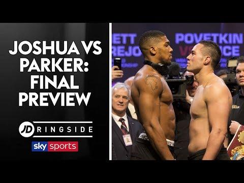 JD RINGSIDE | Anthony Joshua vs Joseph Parker | Final Preview
