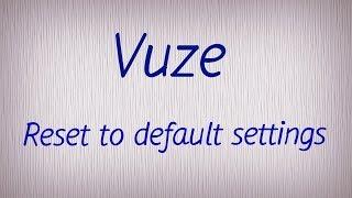 vuze reset to default settings