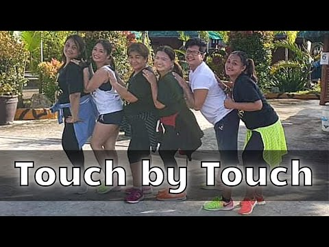 Touch by Touch | Tropang Sexy Fitness featuring D Hype Fitness Crew