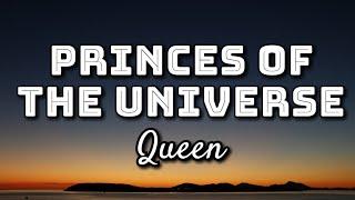 Queen - Princes Of The Universe (Lyrics Video)