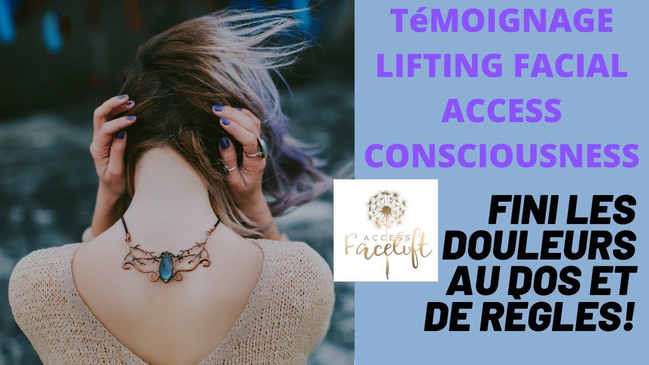 Comment soulager le mal de dos avec le Lifting facial Access Consciousness !