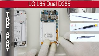 How to disassemble 📱 LG L65 Dual D285 Take Apart, Tutorial