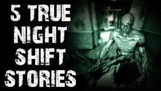 5 TRUE Dark & Creepy Night Shift Horror Stories | (Scary Stories)