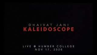 Kaleidoscope   Dhaivat Jani   Live at Humber College, Toronto