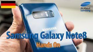 Samsung Galaxy Note8 Hands On deutsch 4k