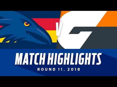 Adelaide v GWS Giants Match Highlights | Round 11, 2018 | AFL
