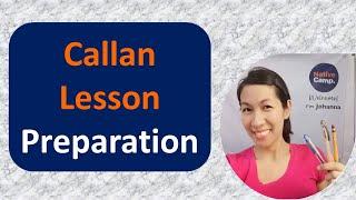 How I Prepare For My Callan Lesson
