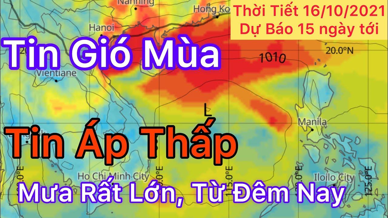 Dự báo Thời tiết ngày 16 tháng 10 năm 2021   Tin Bão   dự báo thời tiết 15 ngày tới