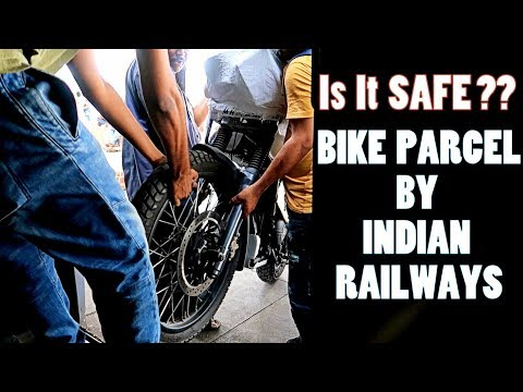 BIKE PARCEL by INDIAN RAILWAYS in DETAIL !! HOW TO TRANSPORT YOUR MOTORCYCLE SAFELY