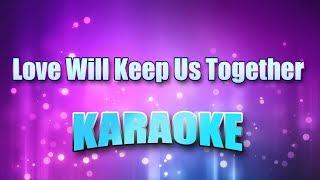 Captain & Tennille - Love Will Keep Us Together (Karaoke version with Lyrics)