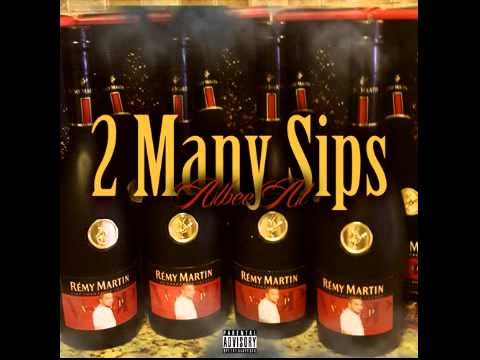 Albee Al - 2 Many Sips (Produced By: Semaj Da Dj)