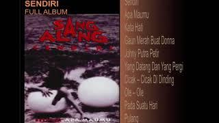 Download Lagu SANG ALANG - SENDIRI (FULL ALBUM) mp3