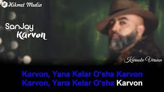 SanJay - Karvon (Karaoke Version)