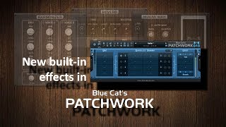 BlueCat PatchWork | NEW built-in effects | HARMONIZER, REVERB, WAH