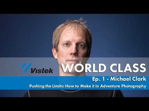 Pushing the Limits: How to Make it as an Adventure Photographer w/ Michael Clark