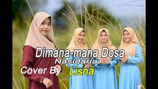 DIMANA_MANA DOSA (Nasida ria) Cover By Lisna Dkk