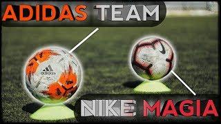 Сравнение : Мяч Nike MAGIA vs Adidas TEAM | Тест футбольных мячей полупро