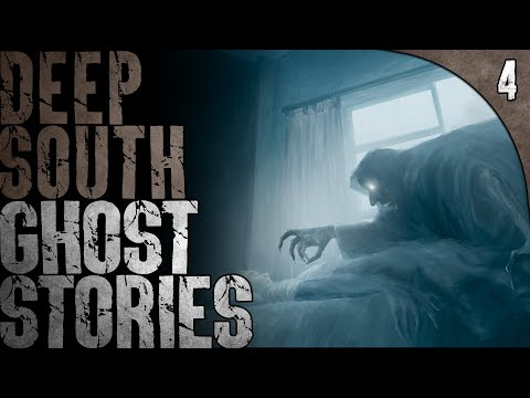 4 TRUE and DISTURBING Deep South Ghost Stories