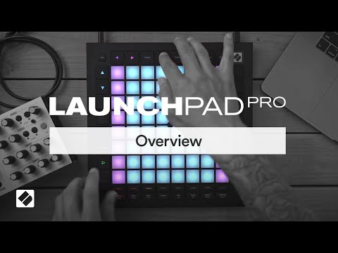 Novation // Launchpad Pro - Overview