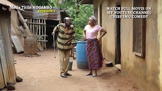 Mogambo Episode 2 | Building up good family background (Chief Imo Comedy)