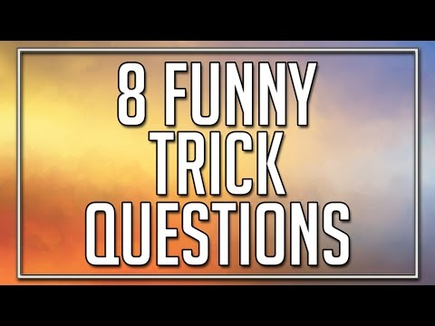 8 Funny Trick Questions
