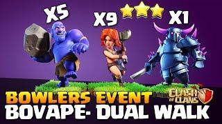 Dual Walk BoVaPe : QWEENWALK + Pekka Walk Th9 New Attack Strategy 2018 | Bowler event Clash Of Clans