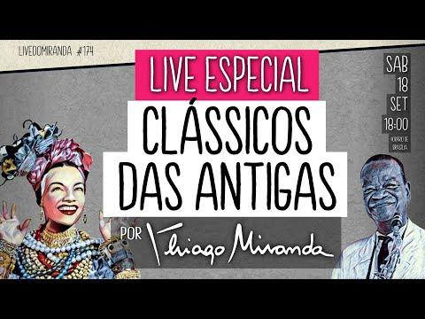 Live Especial CLÁSSICOS DAS ANTIGAS (Músicas de 1900 a 1950) por Thiago Miranda #LiveDoMiranda #174