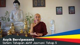 Video Panduan Meditasi #09 - Tahap 5 | Asyik Bervipassana: Y.M. Bhikkhu Gunasiri download MP3, 3GP, MP4, WEBM, AVI, FLV Oktober 2017