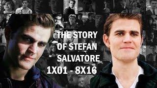 The full story of Stefan Salvatore | 1x01- 8x16