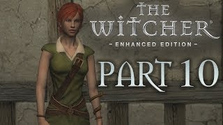 The Witcher 1 - Part 10 -  LET ME SEE SHANI!! (Playthrough)  - Let's Play - 1080P 60FPS