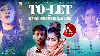 To Let By Maya Khan, Rakib Chowdhury, Bharat Samari Mp3 Song Download