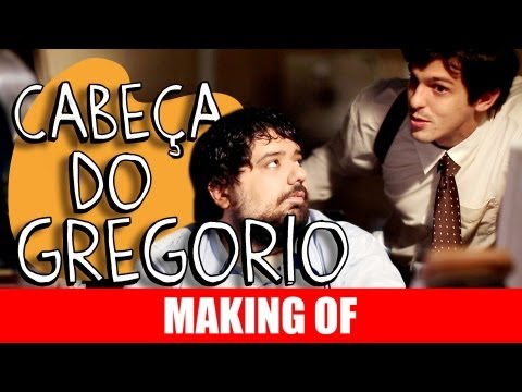 MAKING OF – CABEÇA DO GREGORIO