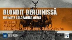 Ultimate Coloratura Quest - BLONDIT BERLIINISSÄ - W.A.Mozart: Die Entführung aus dem Serail (KV 384)