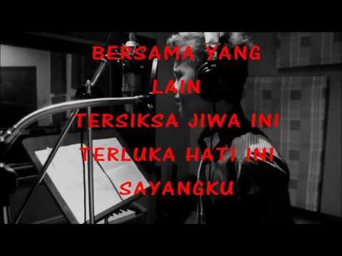 Haqiem Rusli-Selamat Tinggal Sayang (with lyrics)