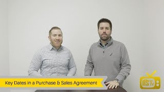Key Dates in a Purchase & Sales Agreement