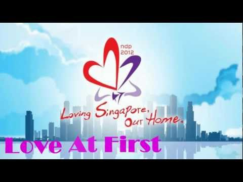 Love at First Light Lyrics NDP 2012 Theme Song[HD 1080p]  {Non-Picture Version}