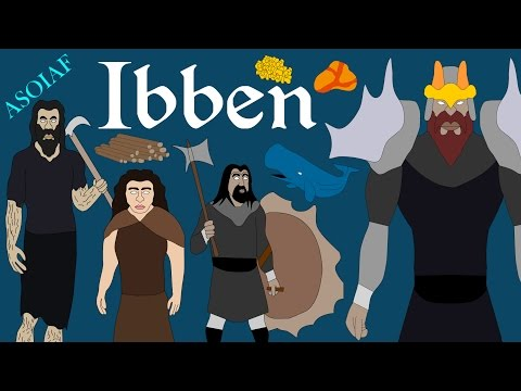 A Song of Ice and Fire: Ibben