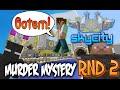 Murder Mystery - SKYCITY Rnd 2 - I FOUND YOU!