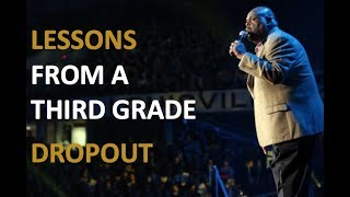 Inspiring Speech: By Dr Rick Rigsby - A Third Grade Dropout Lessons from a father [ENG SUB]