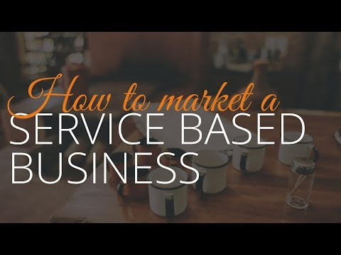 Strategy for Marketing a Service Based Business