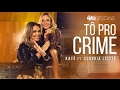 Capture de la vidéo Tô Pro Crime - Katê Ft. Claudia Leitte - Clipe Oficial | Fitdance Specials