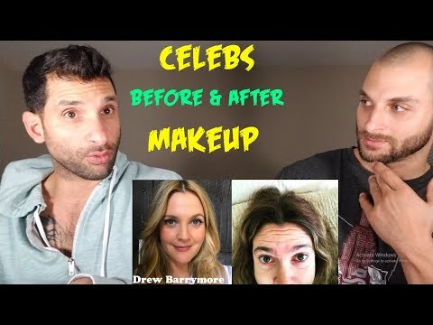 CELEBS Before and After Makeup REACTION