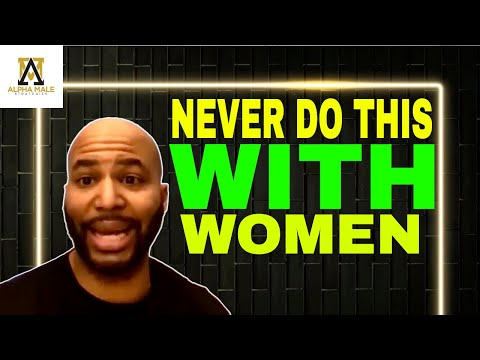three-things-a-man-should-never-do-with-a-woman