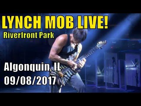 LYNCH MOB LIVE   George Lynch   Riverfront Park   Algonquin, IL   09/08/2017   (Full Show)